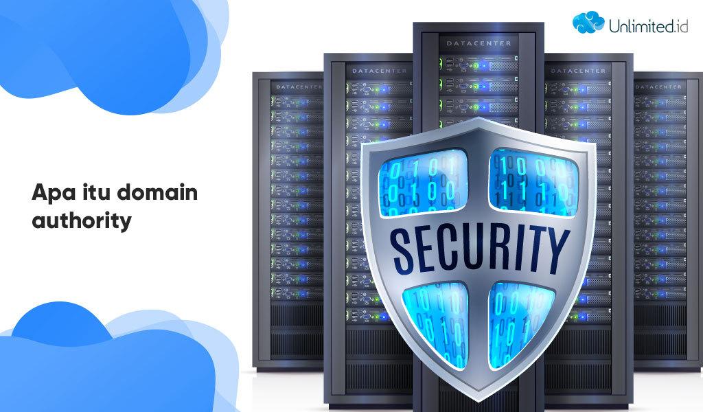 Apa Itu Domain Authority dan Bagaimana Cara Meningkatkannya?