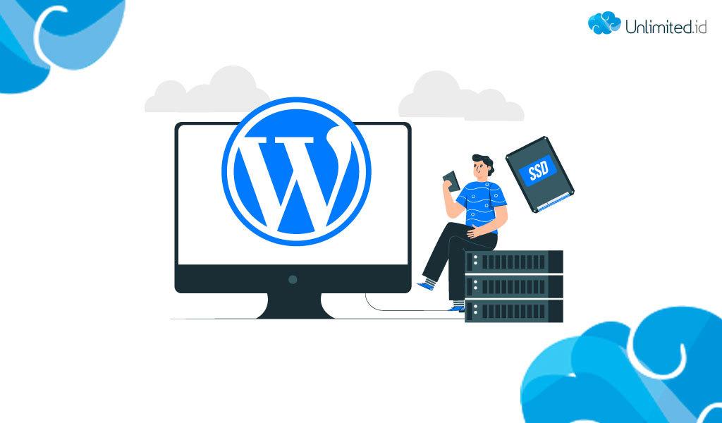 5 Keuntungan Hosting Ssd Wordpress Yang Harus Anda Ketahui